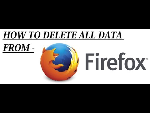 How to Delete History, Cache, Passwords & Cookies in Mozilla Firefox || 2017