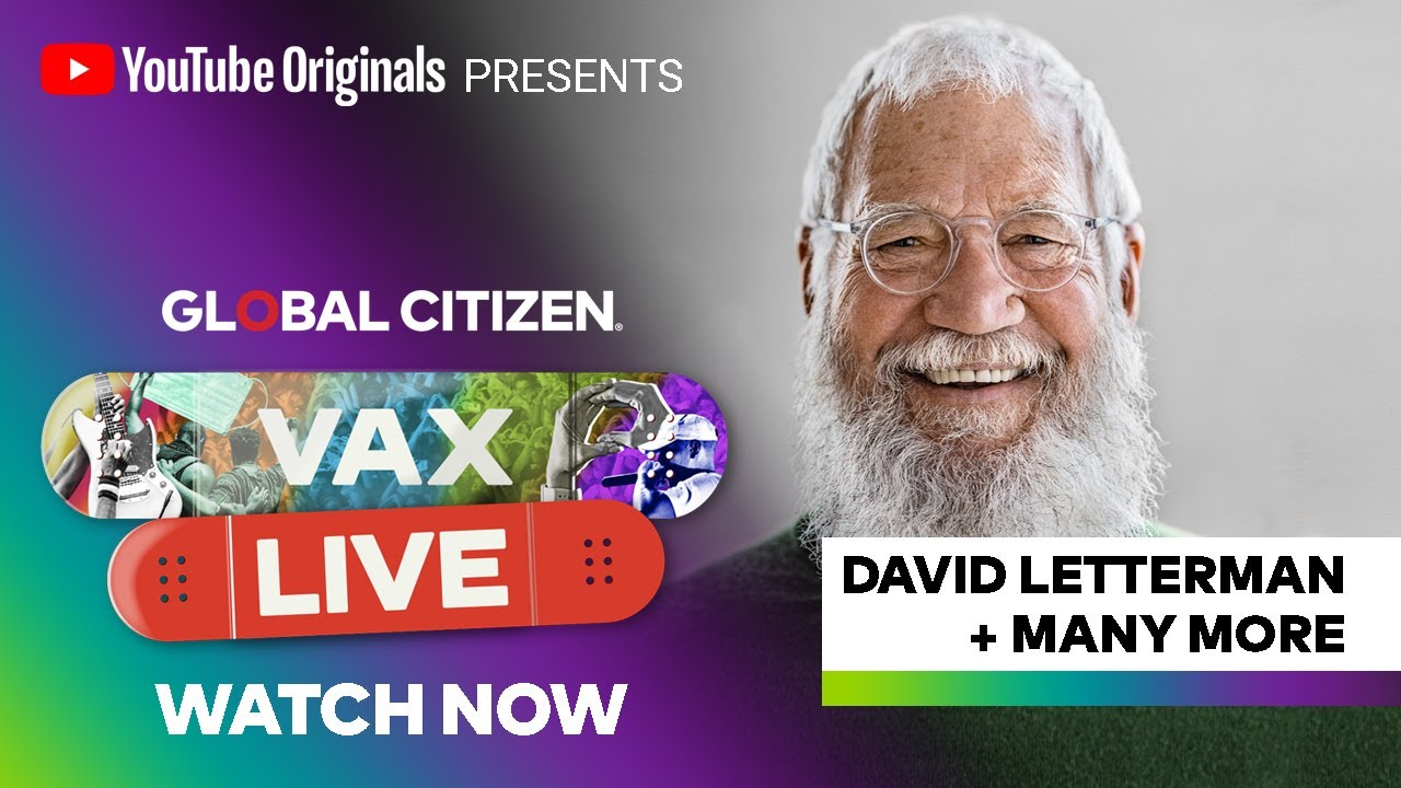 Global Citizen VAX Live - Extended Concert Sponsored by YouTube