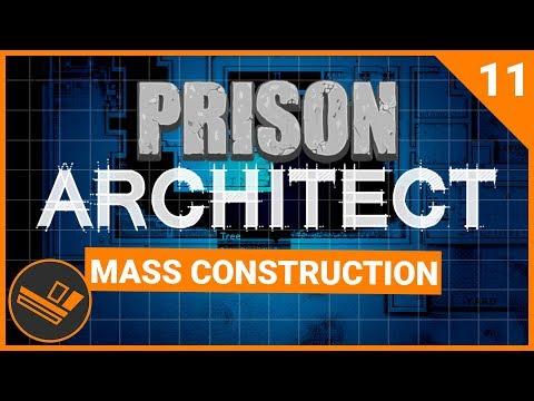 Prison Architect   MASS CONSTRUCTION (Prison 9) - Part 11