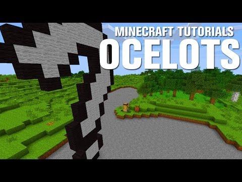 Minecraft Tutorials: Ocelots