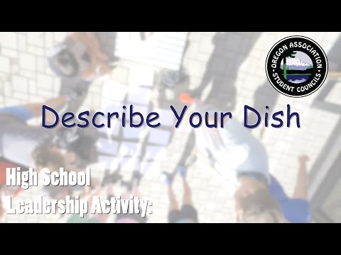 Describe Your Dish - High School Leadership Game