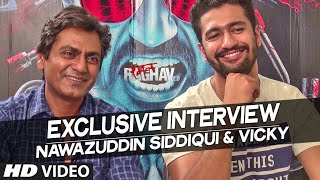 Exclusive Interview with Nawazuddin Siddiqui, Vicky Kaushal | Raman Raghav 2.0 | T-Series