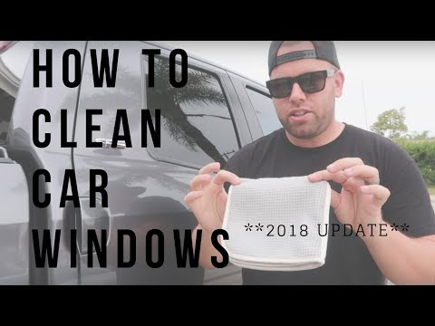 How To: Clean Car Windows [Updated 2018]