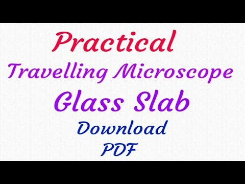 12th Full Practical- Travelling Microscope-Glass slab with readings, Download PDF