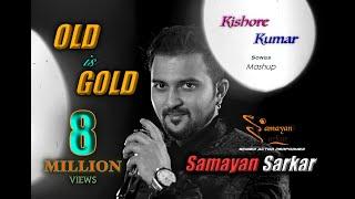 OLD is GOLD | Old vs Old 70s Hit | Kishore Kumar Songs Mashup  | Samayan Sarkar |  Old Songs Medley