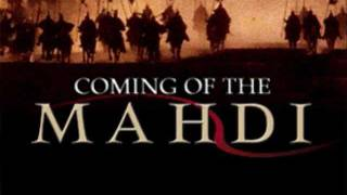 Emergence of Mahdi Likely Very Soon (Dajjal Antichrist Jesus Armageddon)