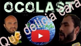 Ocolast - Delicia De Game ( ͡° ͜ʖ ͡°)