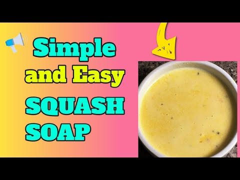 Simple and Easy Creamy Squash Soup by: Chef Girlie