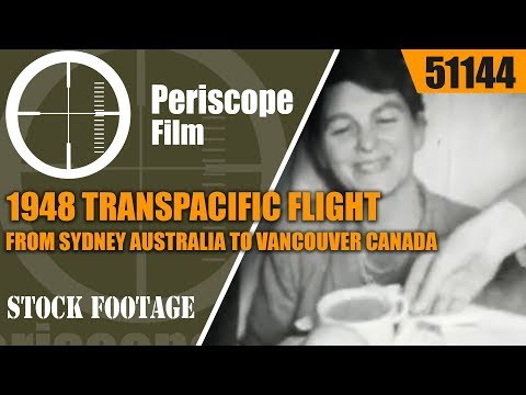 1948 TRANSPACIFIC FLIGHT FROM SYDNEY AUSTRALIA TO VANCOUVER CANADA 51144