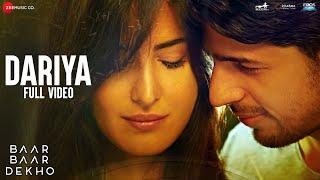 Dariya - Full Video | Baar Baar Dekho | Sidharth Malhotra & Katrina Kaif | Arko