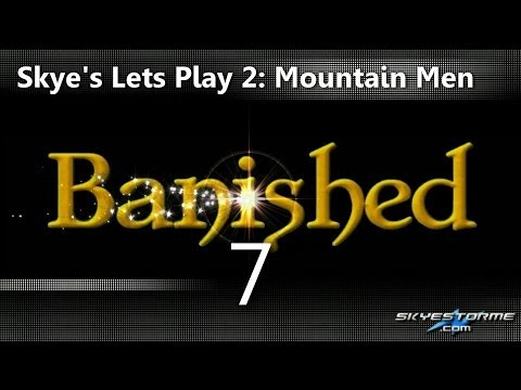 Banished LP2 #7 - Herbs and Hospitals (30+ Pop) - Skye's Lets Play Banished 2