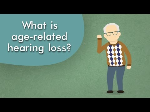 What is age-related hearing loss?