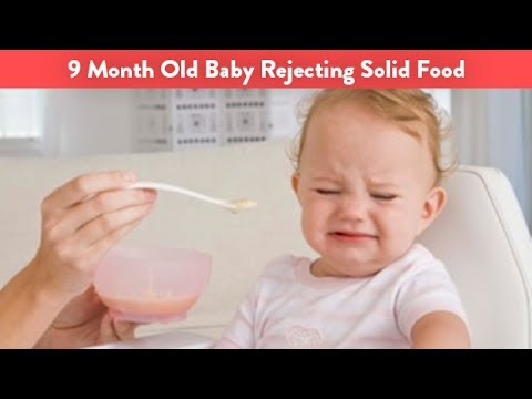 9 Month Old Baby Rejecting Solid Food | CloudMom