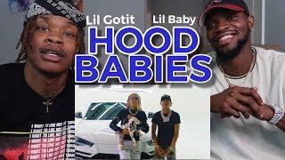 FIRST LISTEN! | Lil Gotit - Da Real HoodBabies (Remix) [feat. Lil Baby] (Official Music Video)