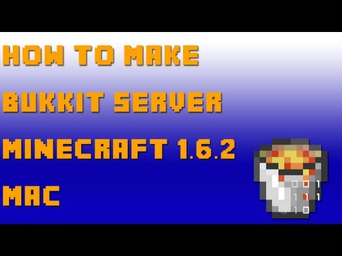 How to Make a Bukkit Server for Minecraft 1.6.2 (Mac OSX 10.7+)