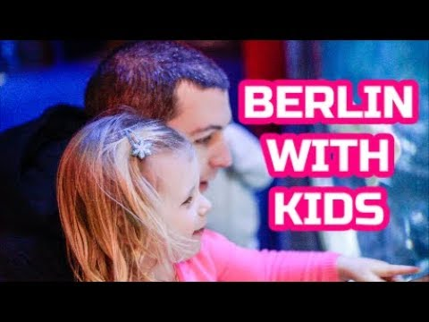 BERLIN WITH KIDS | TRAVEL WITH CHILDREN | TRAVEL VLOG