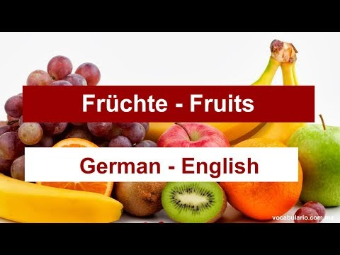 Fruits in GERMAN. Learn the most common fruits in GERMAN