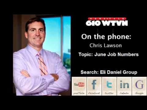 June Job Numbers 610 WTVN & Chris Lawson