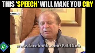 This SPEECH of Nawaz Sharif will make you CRY 😭😭😭 | PakiXah