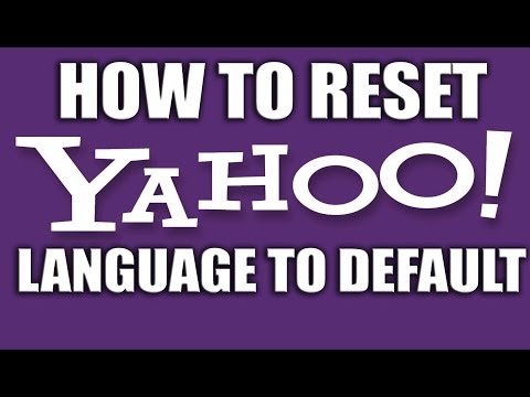 How to Reset Yahoo Language to Default - Yahoo Email Services