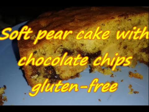 Recipe : Soft pear cake with chocolate chips gluten-free