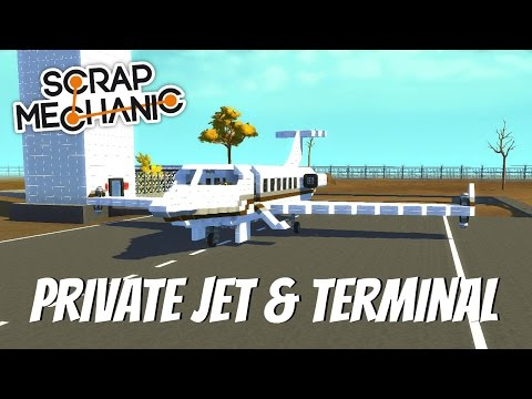 Scrap Mechanic Gameplay-EP 85 Private Jet & Airport Terminal- (Download In the Description)