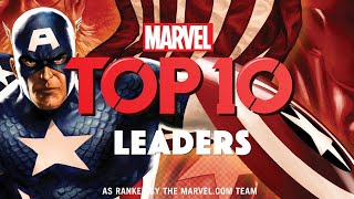 10 of Marvel's Greatest Leaders | Marvel Top 10