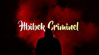 07 - MR CRAZY - HBIBEK CRIMINEL ft. LIL YOUBEY [Official Audio] #kacho15_Ep