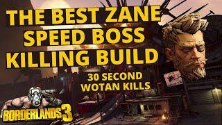 THE BEST ZANE BOSS KILLING BUILD IN BORDERLANDS 3 *30 SECOND WOTAN KILLS*