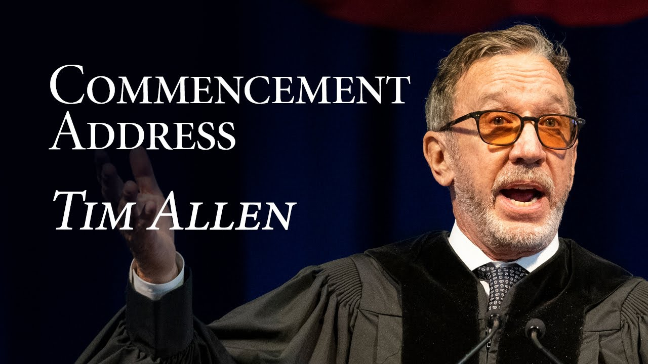 Tim Allen Address | One Hundred Sixty-Ninth Commencement | 2021