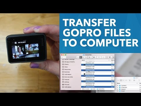 How to Transfer GoPro Files onto a Computer [22/30]