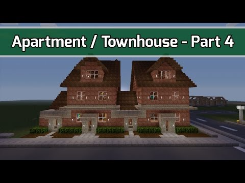 Minecraft: Let's Build Townhouse / Apartment / Condo -- Part 4 of 5 (City Texture Pack) -- Xbox 360