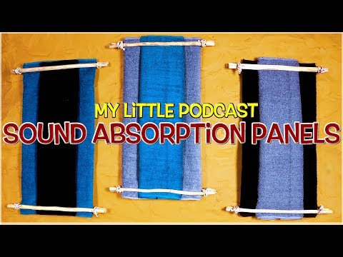 Building Sound Absorption Acoustic Panels |  Livestream  |  My Little Podcast