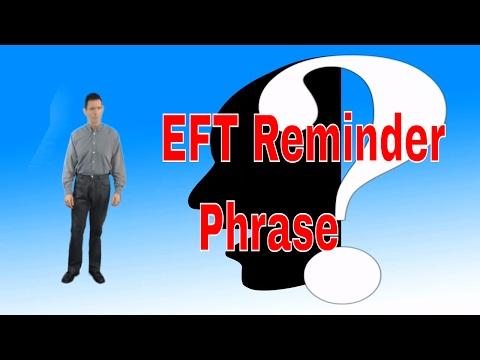 EFT Reminder Phrase