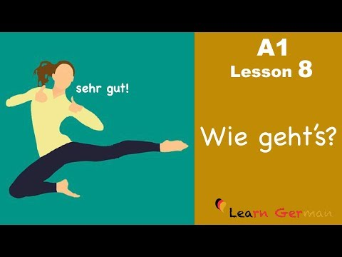 Learn German | How are you? | Wie geht's? | German for beginners | A1 - Lesson 8