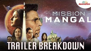 Mission Mangal Trailer Breakdown   Akshay   Vidya   Sonakshi   Taapsee