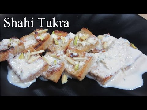 shahi tukda recipe|shahi tukda recipe with condensed milk|shahi tukda recipe video|shahi tukda wiki