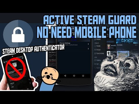 HOW TO ACTIVATE STEAM GUARD WITHOUT Android/iOS PHONE 2018