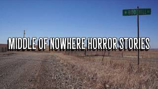 4 Scary True Middle of Nowhere Stories
