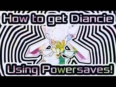 How To Get Diancie: PowerSaves Update!