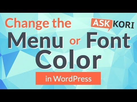 Change Menu Item Font Color or Background Color in WordPress