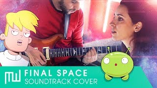 Final Space - Soundtrack Medley (Rock cover)