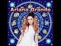 Zodiac signs as Ariana Grande songs