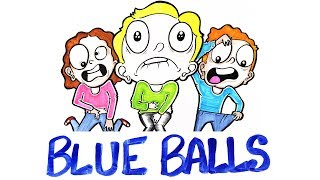 "What Happens When You Get ""Blue Balls""?"