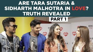 Are Tara Sutaria & Sidharth Malhotra in love? Truth Revealed!