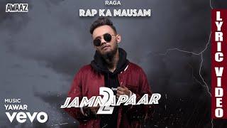 Jamnapaar 2 - Official Lyric Video   Raga   Jamnapaar 2