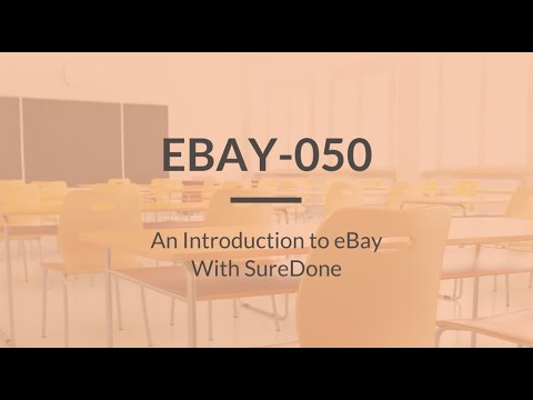 SureDone: eBay Training (1 of 4) - An Introduction