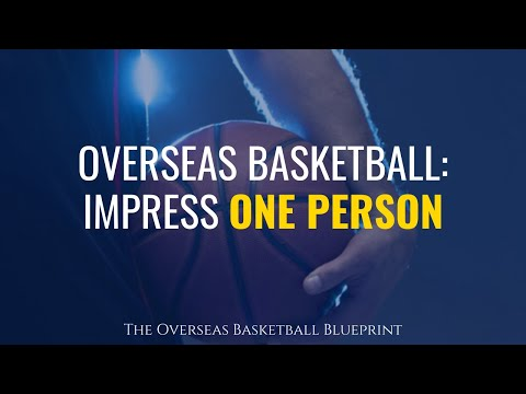 Playing Overseas Basketball: You Only Have To Impress One Person | Dre Baldwin