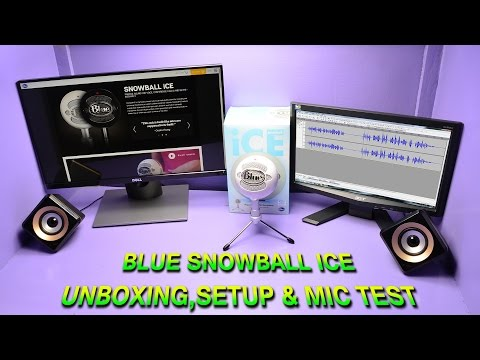 Blue Snowball iCE Unboxing,Setup & Mic test 2016