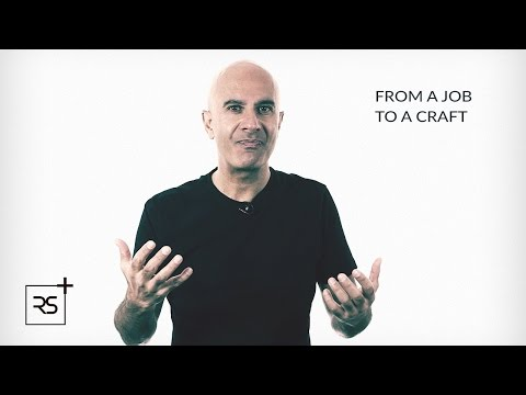 How to Take Your Work from a Job to a Craft | Robin Sharma